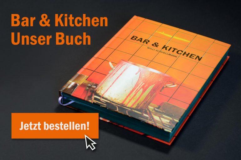 Buch Bar & Kitchen - Willi Schoellmann - Jetzt bestellen!